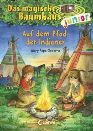 Das magische Baumhaus junior 16 - Auf dem Pfad der Indianer