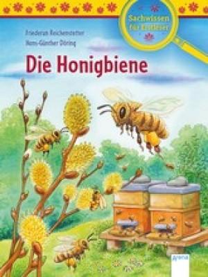 Die Honigbiene Sachwissen für Erstleser