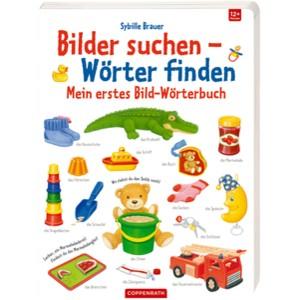 Bilder suchen-Wörter finden: Mein erstes Bild-Wörterbuch