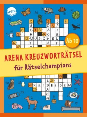 Kreuzworträtsel für Rätselchampions ab 10 Jahre