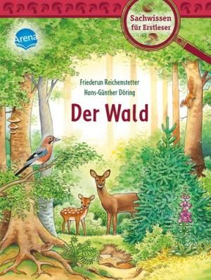 Der Wald Sachwissen für Erstleser