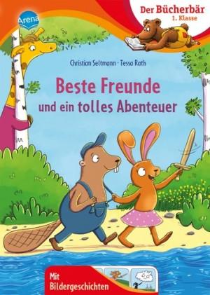 Beste Freunde und ein tolles Abenteuer Bücherbär