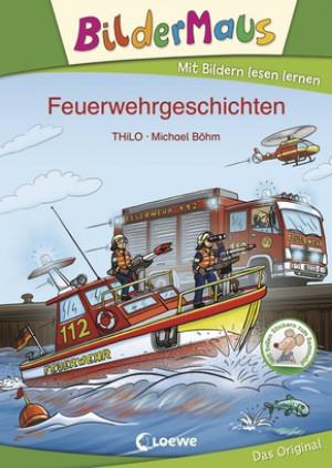 Bildermaus - Feuerwehrgeschichten