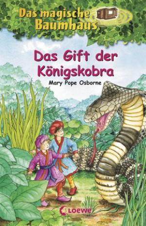Das magische Baumhaus (Band 43) - Das Gift der Königskobra