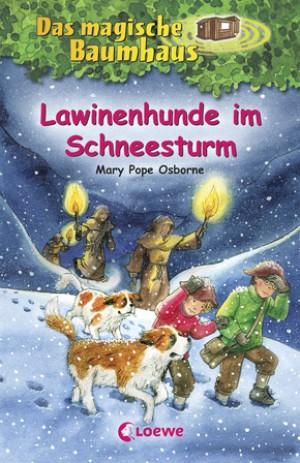 Das magische Baumhaus (Band 44) - Lawinenhunde im Schneesturm